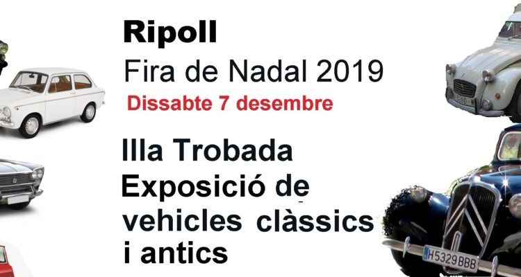 III Encuentro y Exposición de Vehículos Clásicos y Antiguos de Ripoll